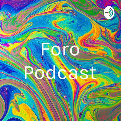 Foro Podcast