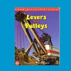 FOSS Levers and Pulleys Science Stories Audio Stories