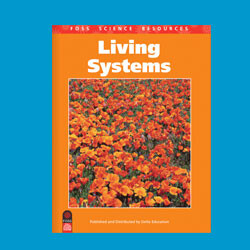 FOSS Living Systems Science Stories Audio Stories