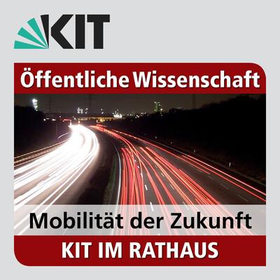 KIT im Rathaus 2015: Mobilität der Zukunft