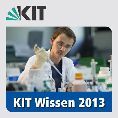 KIT Wissen – Faszination Forschung | 2013