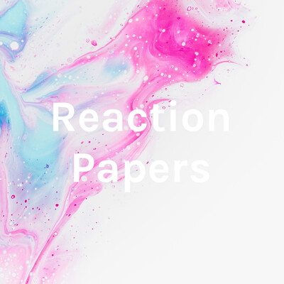 Reaction Papers