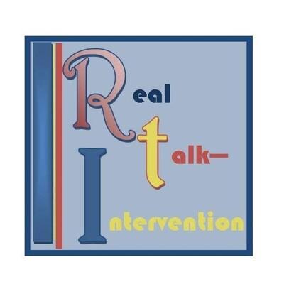 Real Talk Intervention
