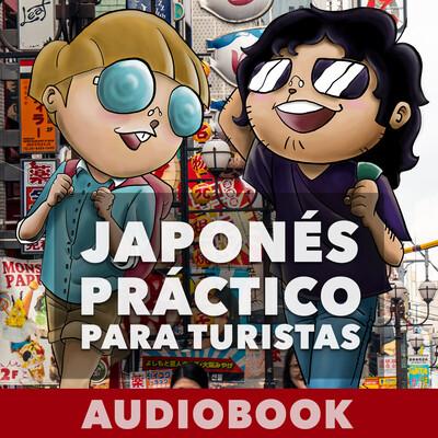 JAPONÉS PRÁCTICO PARA TURISTAS - AUDIOBOOK
