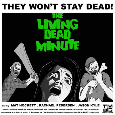 The Living Dead Minute