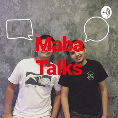 Maba Talks