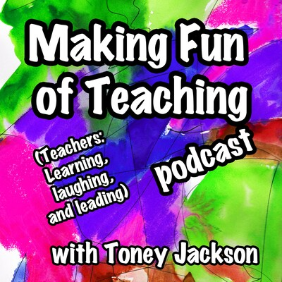 Making Fun of Teaching