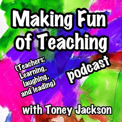 Making Fun of Teaching