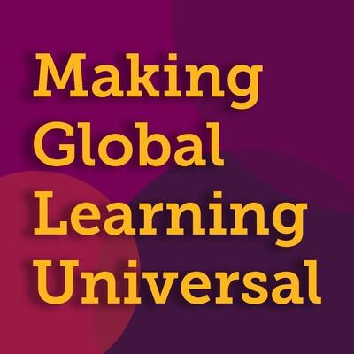 Making Global Learning Universal