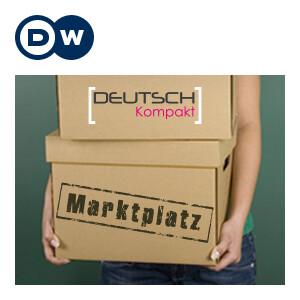 Marktplatz - икономиче | Да учим немски | Deutsche Welle