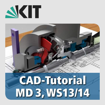 CAD tutorial in Mechanical Design, WT13/14