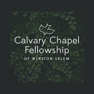 Calvary Chapel Fellowship of Winston-Salem