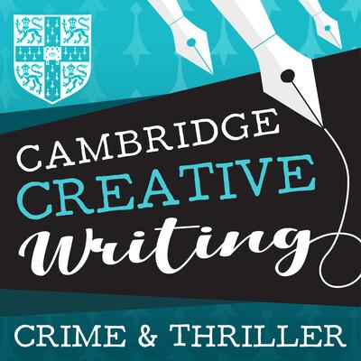Cambridge Creative Writing Centre - Crime and Thriller