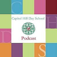 Capitol Hill Day School Podcast