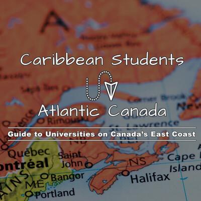 Caribbean Students to Atlantic Canada Podcast