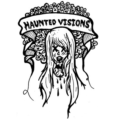 Haunted Visions: Ghosts, Urban Legends and Paranormal Phenomenon