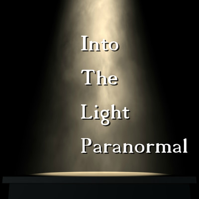 Into The Light Paranormal