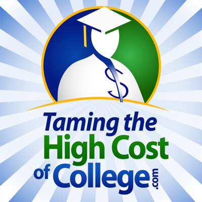 Taming the High Cost of College! : Financial Aid | FAFSA | Student Loans | Scholarships | Tax | Saving | Investing | Grants | 529 plans