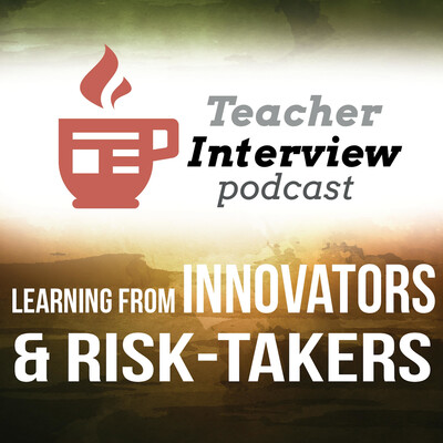 Teacher Interview Podcast