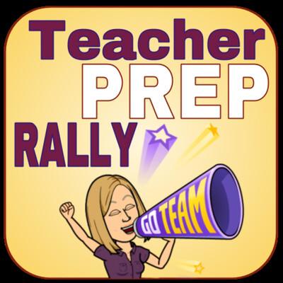 Teacher Prep Rally