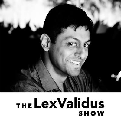 The LexValidus Show