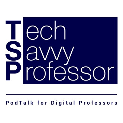 The Tech Savvy Professor