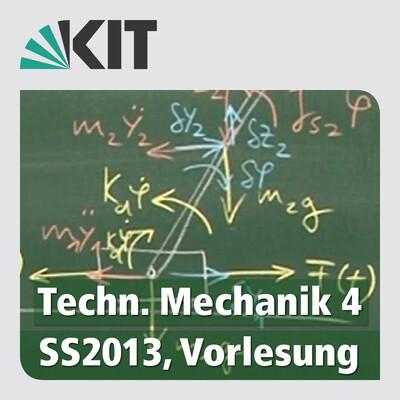 Technische Mechanik 4, SS2013, Vorlesung