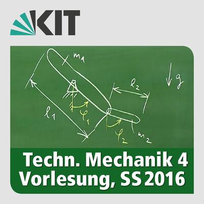 Technische Mechanik 4, SS2016, Vorlesung