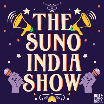 The Suno India Show