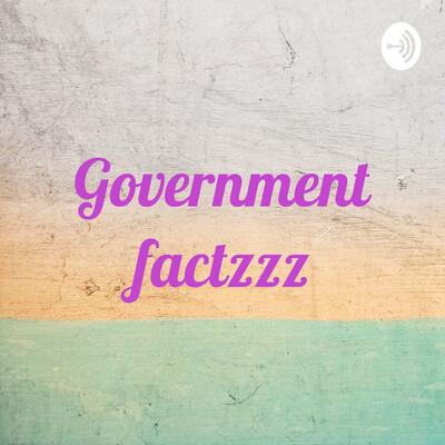 Government factzzz