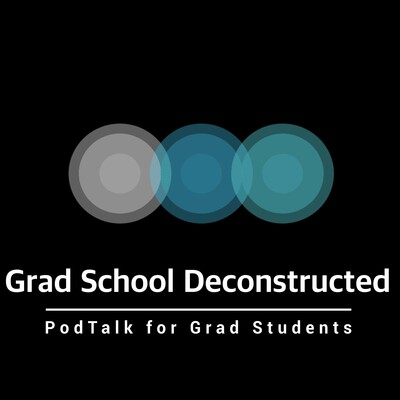 Grad School Deconstructed