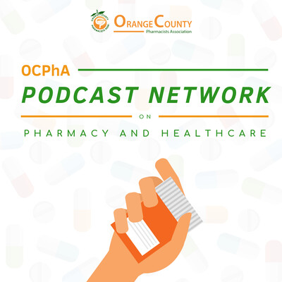 OCPhA's Podcast Network on Pharmacy and Healthcare