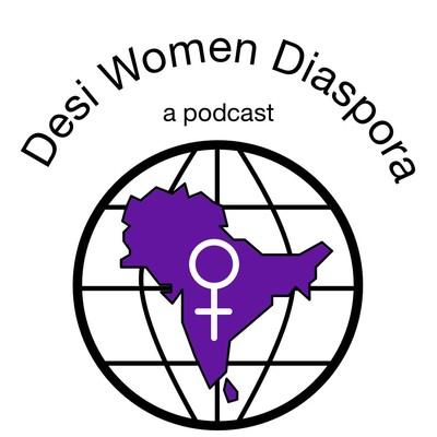 Desi Women Diaspora