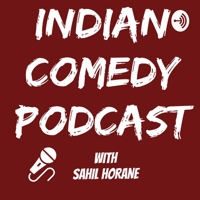 Indian Comedy Podcast