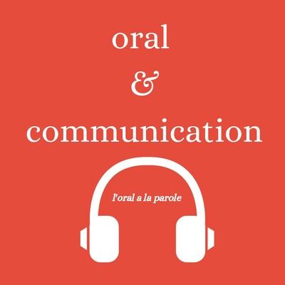 Oral et Communication