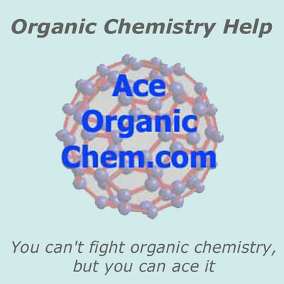 Organic Chemistry Help Podcast by AceOrganicChem.com