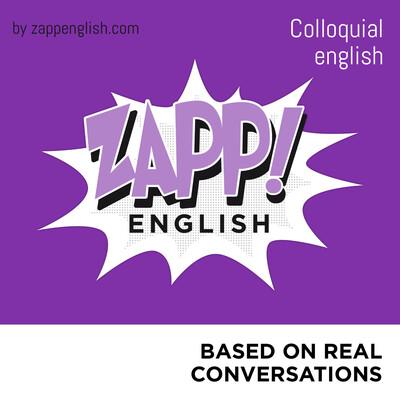 Zapp! English Colloquial (English version)