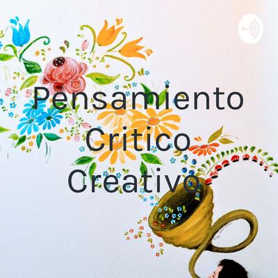 Habilidades críticas y Creativas