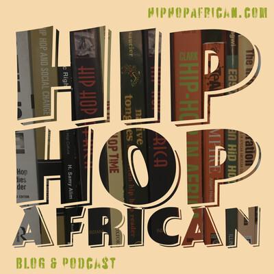 Hip Hop African Podcast