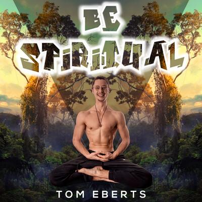 Be Spiritual Podcast - Lebe und entdecke deine Spiritualität im Alltag