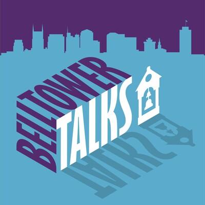 Bell Tower Talks