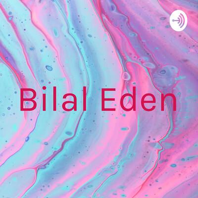 Bilal Eden