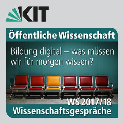 Bildung digital – was müssen wir für morgen wissen?
