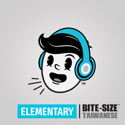 Bite-size Taiwanese | Elementary