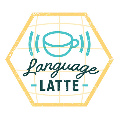 Language Latte: A Podcast for World Language Teachers