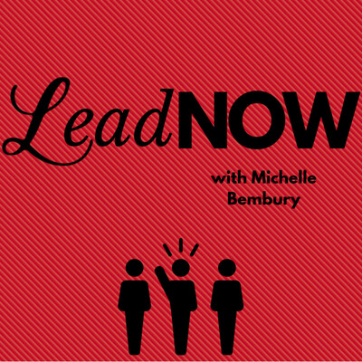 LeadNOW with Michelle Bembury