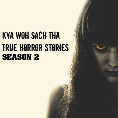 Kya Wo Sach Tha Season 2