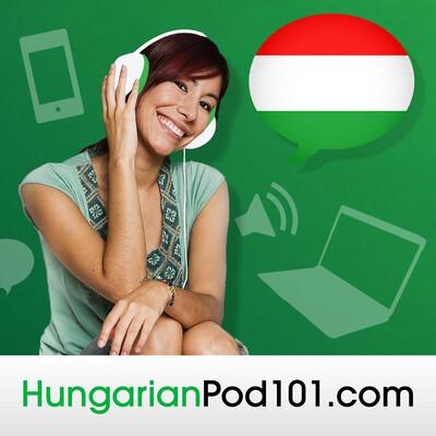 Learn Hungarian | HungarianPod101.com