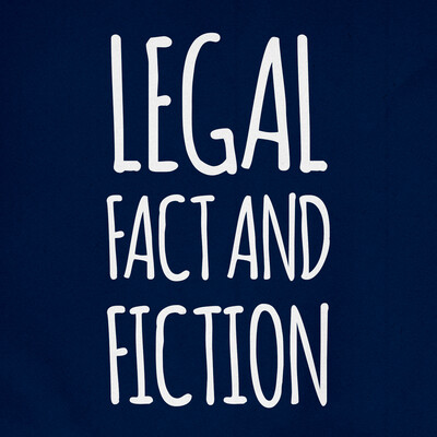 Legal Fact And Fiction