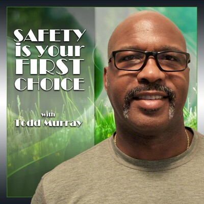 Safety is Your First Choice